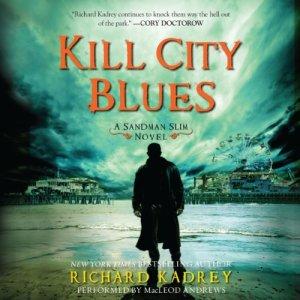 Kill City Blues audiobook cover art