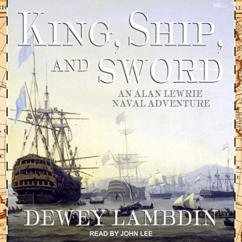 King, Ship, and Sword audiobook cover art