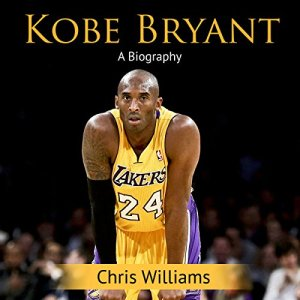 Kobe Bryant: A Biography audiobook cover art