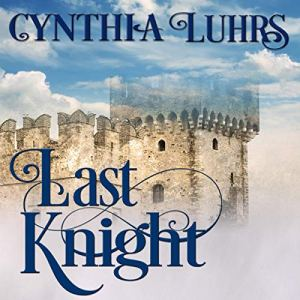 Last Knight: Thornton Brothers Time Travel audiobook cover art