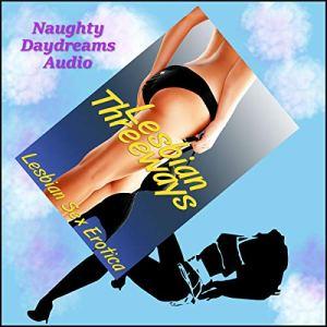 Lesbian Threeways audiobook cover art