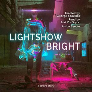 Lightshow Bright audiobook cover art