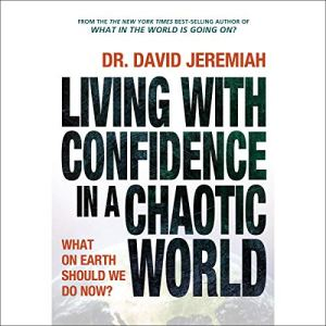 Living with Confidence in a Chaotic World audiobook cover art
