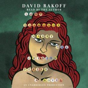 Love, Dishonor, Marry, Die, Cherish, Perish audiobook cover art