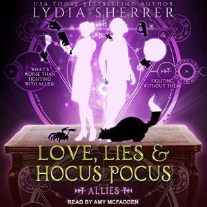 Love, Lies, and Hocus Pocus: Allies audiobook cover art