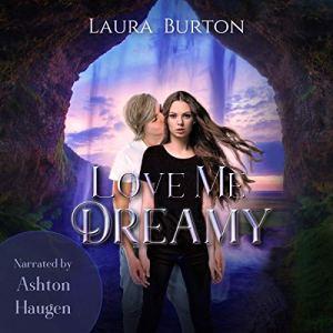 Love Me, Dreamy audiobook cover art