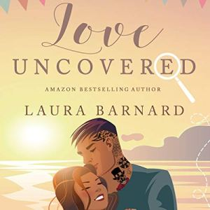 Love Uncovered audiobook cover art