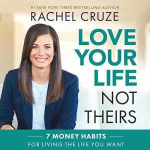 Love Your Life, Not Theirs audiobook cover art