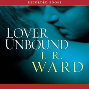 Lover Unbound, The Black Dagger Brotherhood, Book 5 audiobook cover art