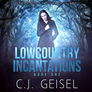 Lowcountry Incantations: Book One audiobook cover art