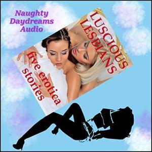 Luscious Lesbians audiobook cover art