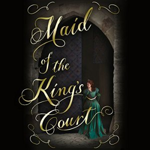 Maid of the King's Court audiobook cover art