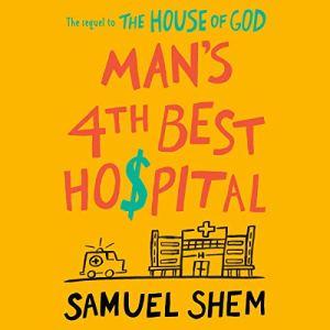 Man's 4th Best Hospital audiobook cover art