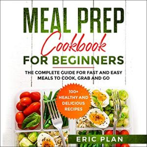Meal Prep Cookbook for Beginners audiobook cover art