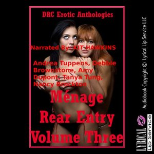 Menage Rear Entry, Volume Three audiobook cover art