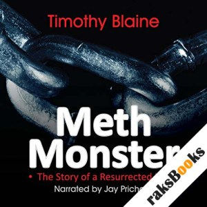 Meth Monster: The Story of a Resurrected Life audiobook cover art