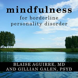 Mindfulness for Borderline Personality Disorder audiobook cover art
