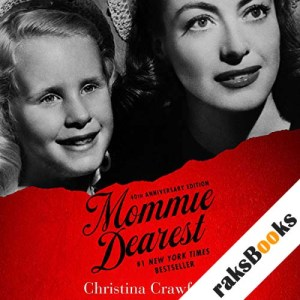Mommie Dearest: 40th Anniversary Edition audiobook cover art