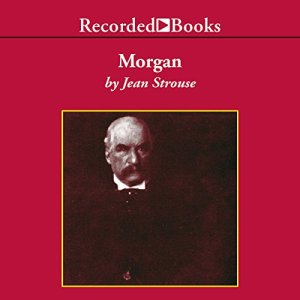 Morgan: American Financier audiobook cover art