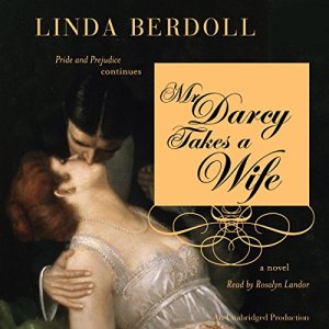 Mr. Darcy Takes a Wife audiobook cover art