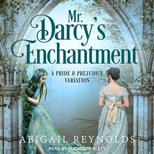 Mr. Darcy's Enchantment audiobook cover art