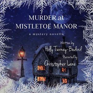 Murder at Mistletoe Manor audiobook cover art