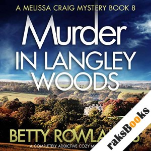 Murder in Langley Woods: A Completely Addictive Cozy Mystery Novel audiobook cover art