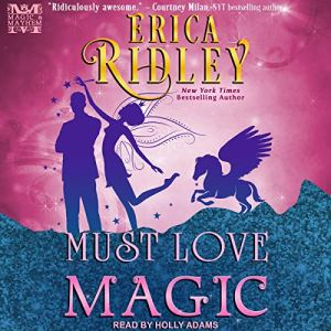 Must Love Magic audiobook cover art
