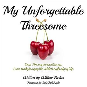 My Unforgettable Threesome audiobook cover art