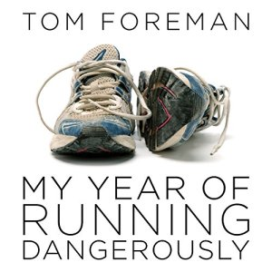 My Year of Running Dangerously audiobook cover art