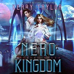 Nero Kingdom: A Space Fantasy Romance audiobook cover art
