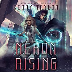 Neron Rising: A Space Fantasy Romance audiobook cover art