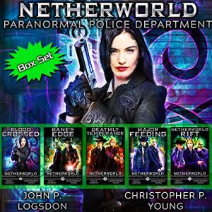 Netherworld Paranormal Police Department - Box Set: Books 1-5 audiobook cover art