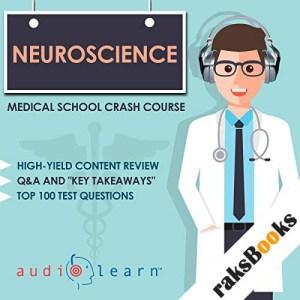 Neuroscience - Medical School Crash Course audiobook cover art