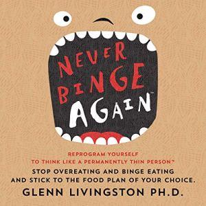 Never Binge Again(tm) audiobook cover art