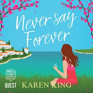 Never Say Forever audiobook cover art