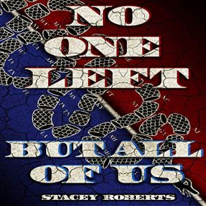 No One Left but All of Us audiobook cover art