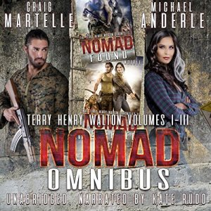 Nomad Omnibus 01: A Kurtherian Gambit Series audiobook cover art