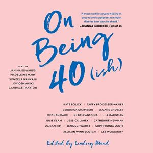 On Being 40(ish) audiobook cover art