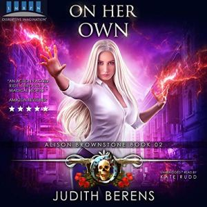 On Her Own: An Urban Fantasy Action Adventure audiobook cover art