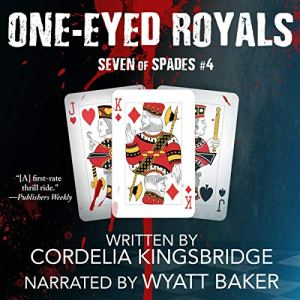 One-Eyed Royals audiobook cover art