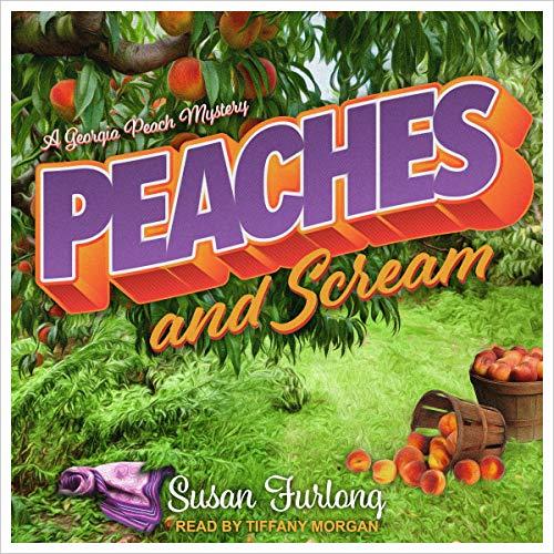 Peaches and Scream audiobook cover art