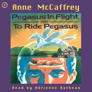 Pegasus in Flight & To Ride Pegasus audiobook cover art