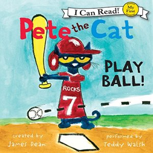 Pete the Cat: Play Ball! audiobook cover art
