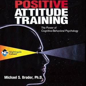 Positive Attitude Training audiobook cover art
