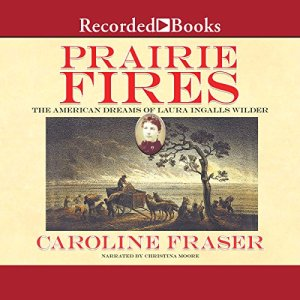 Prairie Fires audiobook cover art