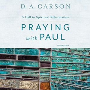 Praying with Paul, Second Edition audiobook cover art