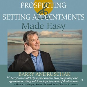 Prospecting and Setting Appointments Made Easy audiobook cover art