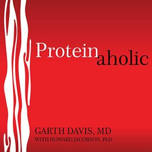Proteinaholic audiobook cover art