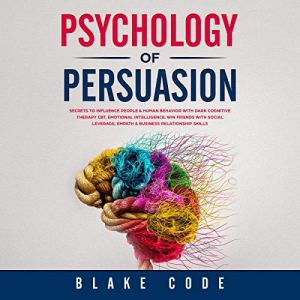 Psychology of Persuasion audiobook cover art